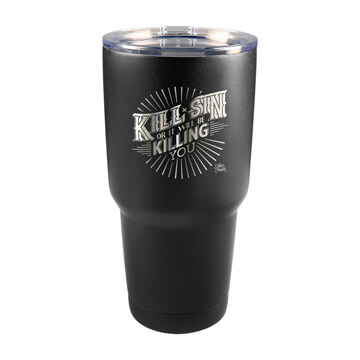 Kill Sin Or It Will Be Killing You Insulated Tumbler