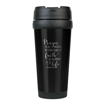 Prayer Is As Natural Expression Stainless Steel Travel Mug
