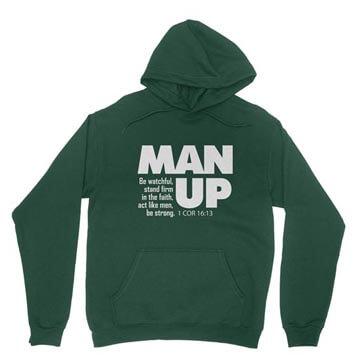 Man Up (1 Cor 16:13) - Hoodie