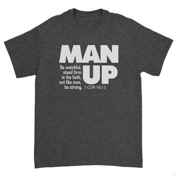 Man Up (1 Cor 16:13) Standard Tee