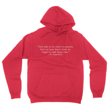 Do What We Cannot - Augustine (Text Quote) - Hoodie