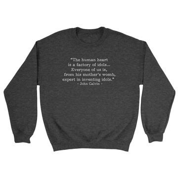 Idol Factory - Calvin (Text Quote) - Crewneck Sweatshirt