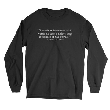 Looseness with Words - Calvin (Text Quote) - Long Sleeve Tee