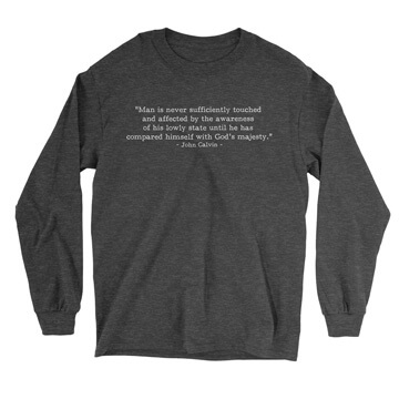 Lowly State - Calvin (Text Quote) - Long Sleeve Tee