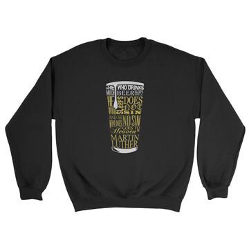 Beer Quote - Luther - Crewneck Sweatshirt