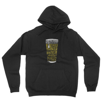 Beer Quote - Luther - Hoodie