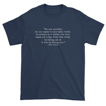 Be Killing Sin - Owen (Text Quote) Tee