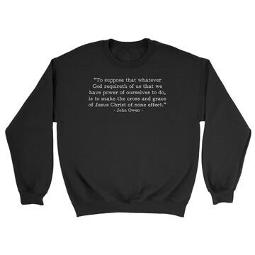 What God Requireth - Owen (Text Quote) - Crewneck Sweatshirt