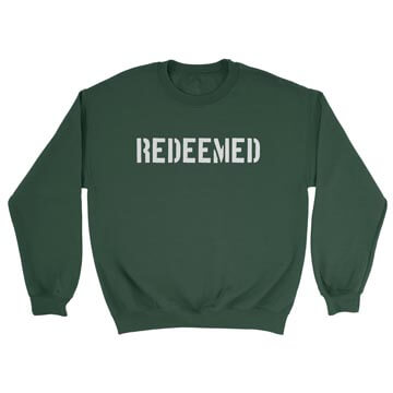 Redeemed (Stencil)  - Crewneck Sweatshirt