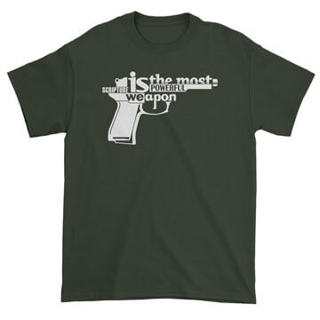 Scripture Is the Most Powerful Weapon Tee