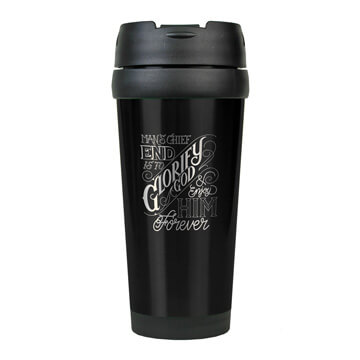 The Chief End of Man Stainless Steel Travel Mug