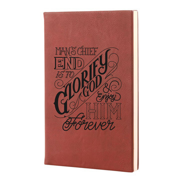 Mans Chief End Leatherette Hardcover Journal