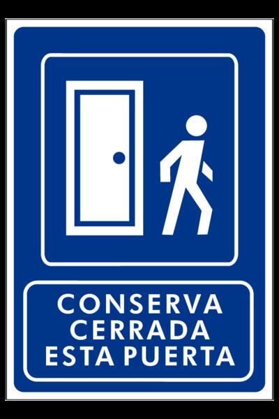 Conserva cerrada esta puerta