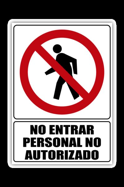 No Entrar Personal No Autorizado