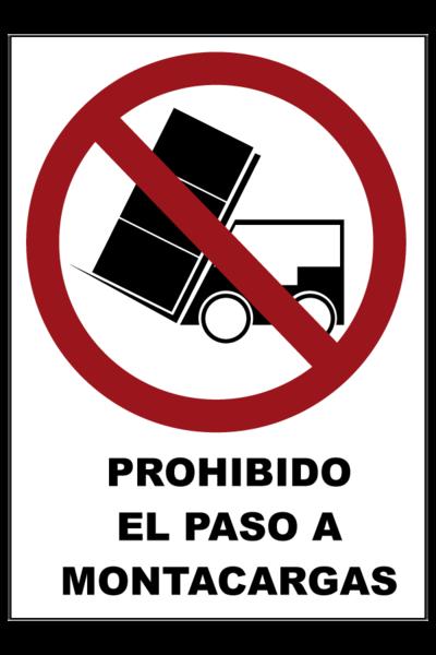 Prohibido el paso a montacargas