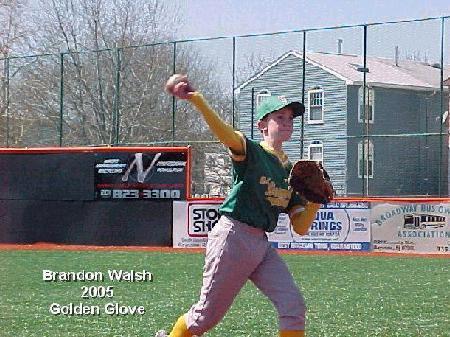 2005 Gold Glove - Brandon Walsh