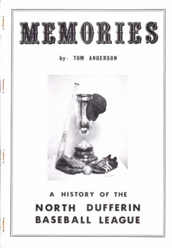 (Image) Memories: A History of the North Dufferin Baseball League, by Tom Anderson