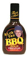 "Tired of BBQ sauces that just don't pass the mustard? Well Rick Yez has slaved in his kitchen to create 82 varieties of sauces for your dining pleasure. Rick blends each batch himself so that every batch is perfect. One taste and you'll be aching for more. Limited time offer: Collect 36 labels and send $12.99 to get your free ""Slider of Death"" paperweight! cat item 999-99-94.... $12 or 3 pack for $56