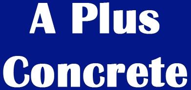 A+ Concrete