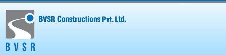 BVSR Constructions Pvt.Ltd