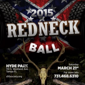 Tear 'Er Up, Redneck Style | The D-10 Society Redneck Ball