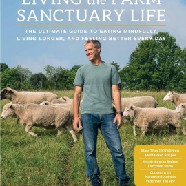 'Living the Farm Sanctuary Life' by Gene Baur, Book Signing at Tampa's Oxford Exchange!