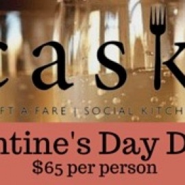 Steal Your Sweetheart's Heart with Cask Social Kitchen's 'Swoon-Worthy' Four Course Valentine's Day Dinner!