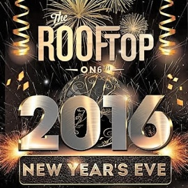 Rooftop Eve 2016 Sixth Things To Know For NYE