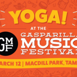 Calling All Yogis: Mediation and Music Join Forces at the Gasparilla Music Festival