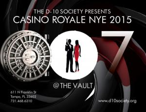 Party for a Cause | The D-10 Society Presents Casino Royale NYE 2015