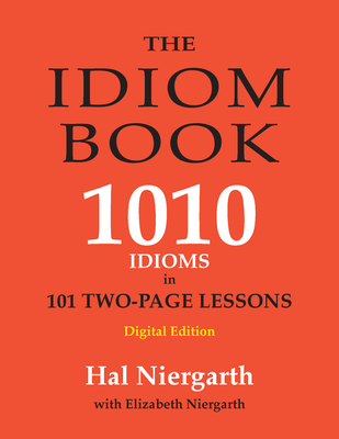 The Idiom Book - 1010 Idioms