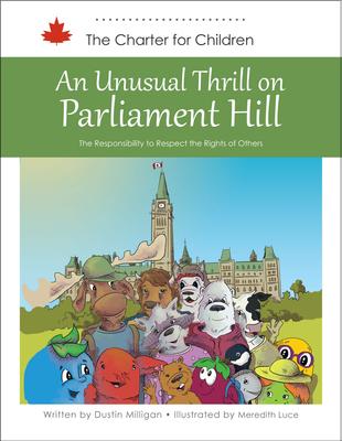 An Unusual Thrill on Parliament Hill
