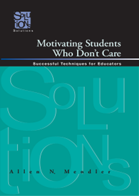 Motivating Students Who Don't Care