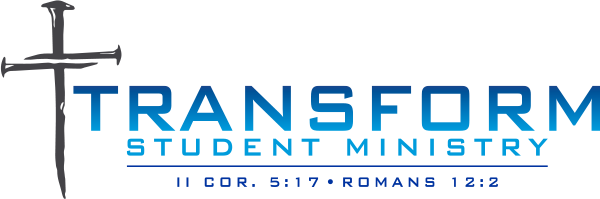 TRANSFORM Student Ministry