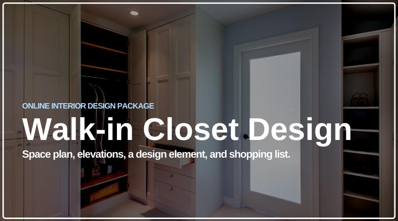 Walk-in Closet E-Design Package