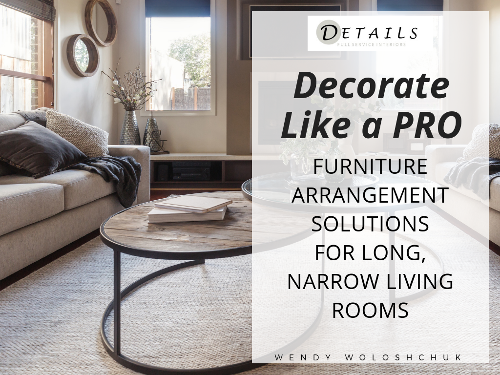 Decorate Like A Pro Furniture Arrangement Solutions For Long Narrow Living Rooms