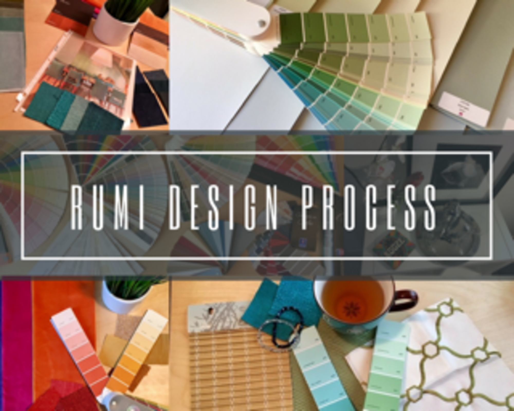 RUMI Design Proceess