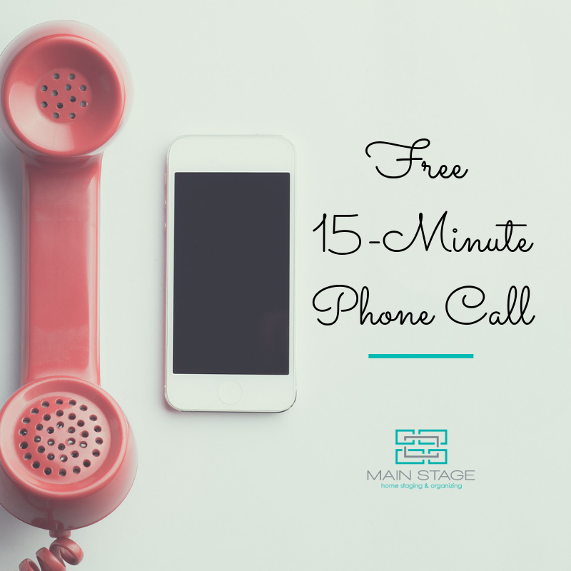 15-Minute Phone Call _ Main Stage Home Staging.png
