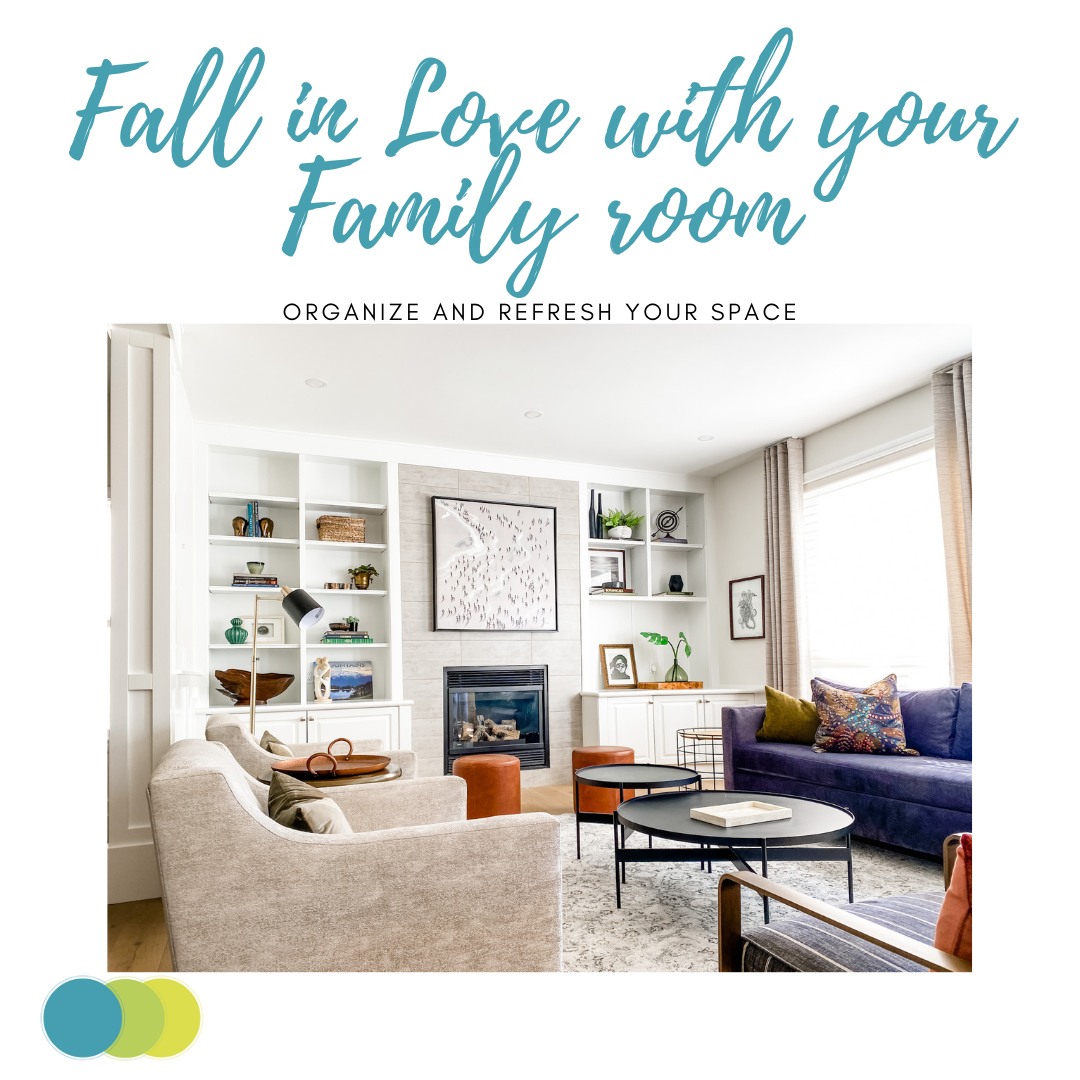 Fall in Love with your Family Room.png