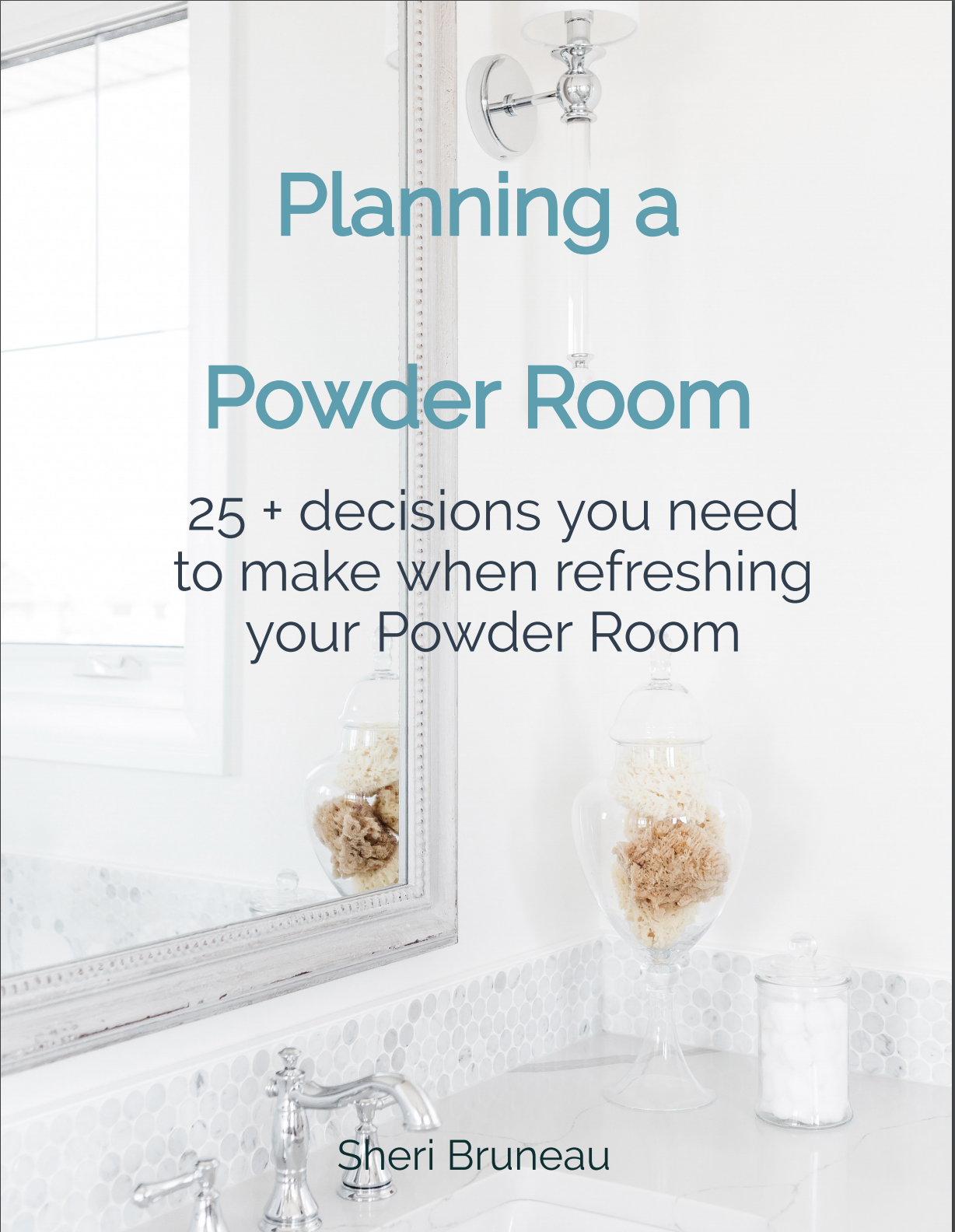 Powder Room Decisions.png