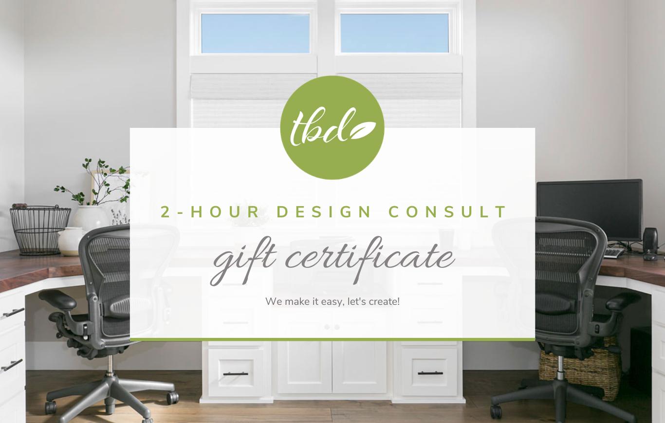 Gift Certificate - 2 Hour Virtual Interior Design Consultation