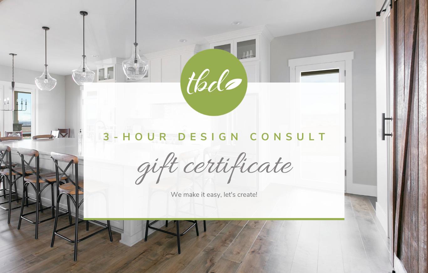 Gift Certificate - 3 Hour Virtual Interior Design Consultation