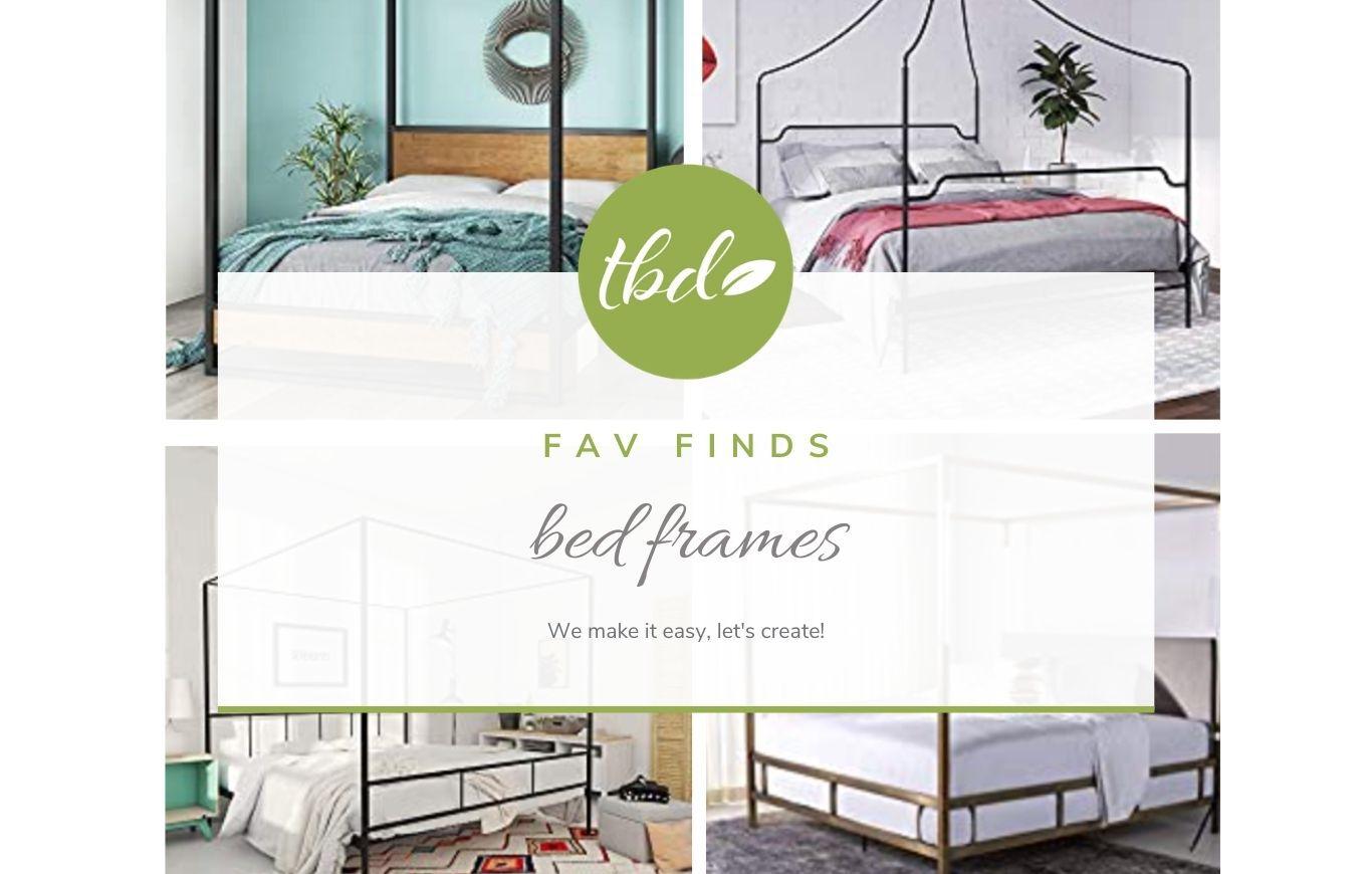 Fav Finds - Favorite Bed Frames