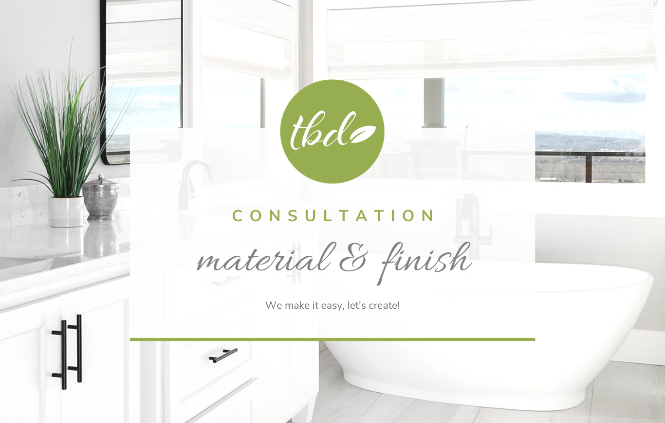 Material and Finish Consultation