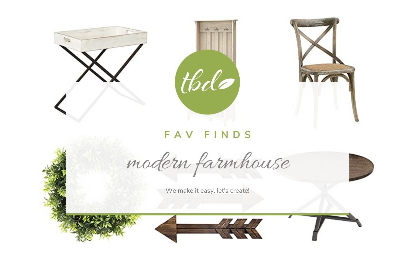 Fav Finds - Modern Farmhouse Inspiration