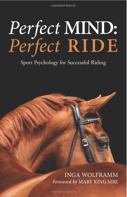 Perfect Mind Perfect Ride Sports Psychology for Successful Riding