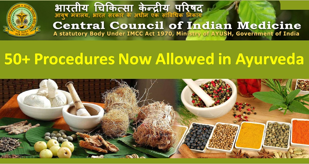 CCIM Allows 50+ procedures in Ayurveda