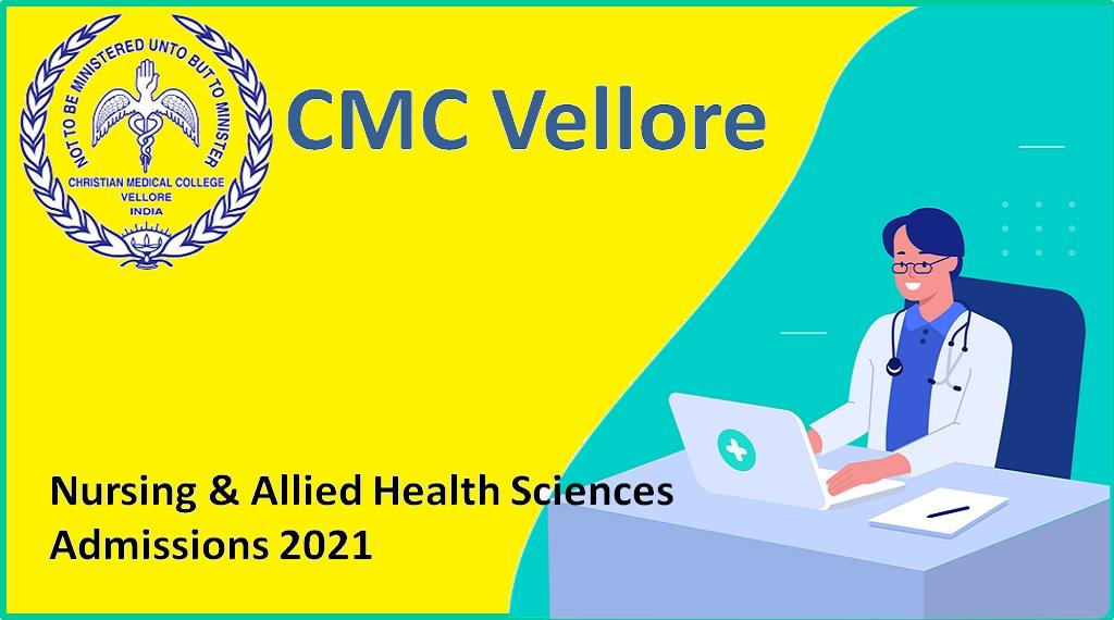 CMC Vellore 2021 BSc Nursing & Allied Health Courses Admission Entrance Test