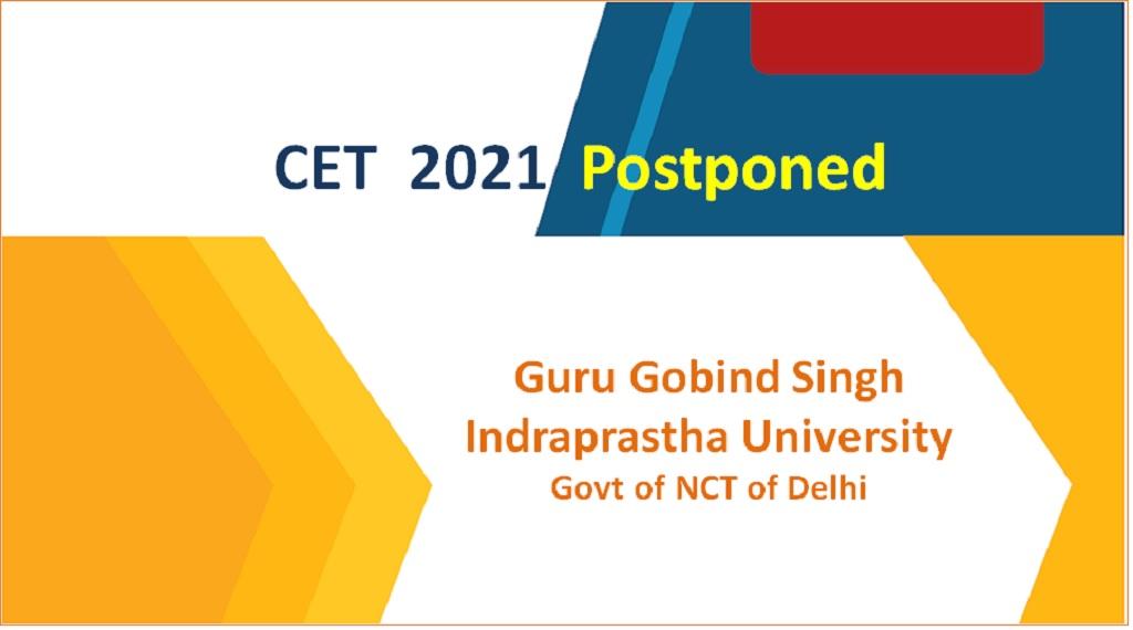 IPU CET 2021 Postponed