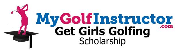 MyGolfInstructor.com Get Girls Golfing Scholarship